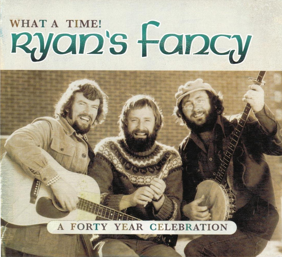Ryan's Fancy - What A Time