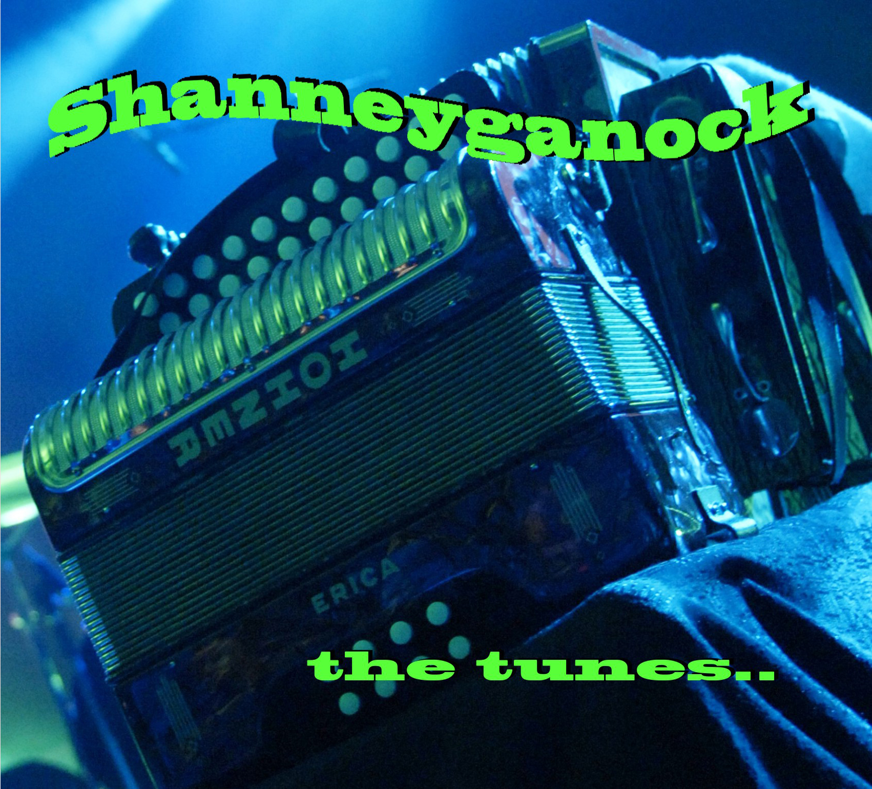 Shanneyganock the tunes