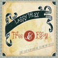 Larry Foley - Free & Easy